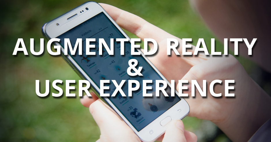 Augmented Reality versus User Experience